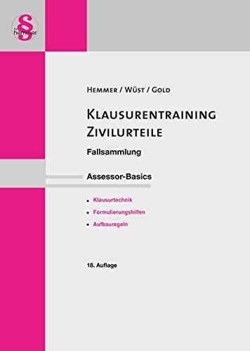 Klausurentraining Zivilurteile: Fallsammlung. Assessor-Basics. Examenstypische BGB- und ZPO-Probleme darstellt in den Formalia und Aufbauregeln des ... Bundesländer (Skripten - Zivilrecht)