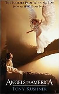 By Tony Kushner - Angels in America, a Gay Fantasia on National Themes: Millennium Approaches/Perestroika (1st Edition) (9/30/03)