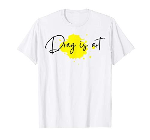 Drag is Art Elegant Watercolor Calligraphy Queen T-Shirt