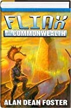 Flinx of the Commonwealth (For Love of Mother-not, the Tar-aiym Krang and Orphan Star) by Alan Dean Foster (1983-01-01)