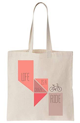 Life Is A Crazy Ride Nice Pink Design Canvas Tote Bag Bolsa Tote