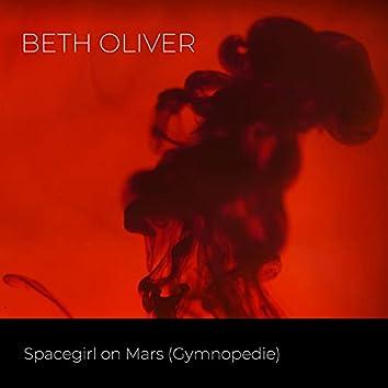 Spacegirl on Mars (Gymnopedie)