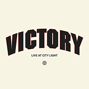 Victory (Live at City Light)