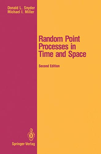 Random Point Processes in Time and Space (Springer Texts in Electrical Engineering)