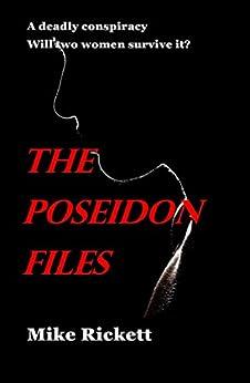 The Poseidon Files by [Mike Rickett]