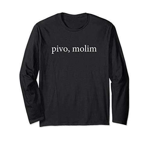 Bier Bitte Pivo,Molim Serbische Sprache Ferien Gruppe Hemd Langarmshirt