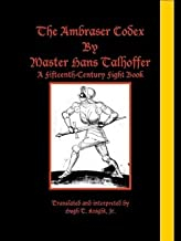 The Ambraser Codex by Master Hans Talhoffer