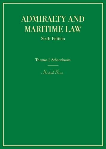 Compare Textbook Prices for Admiralty and Maritime Law Hornbooks 6 Edition ISBN 9781634596886 by Schoenbaum, Thomas