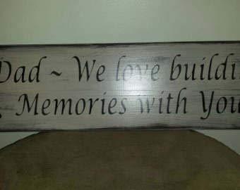 Not Branded Letrero de madera con texto en inglés «Dad We Love Building Memories With You», pintado a mano