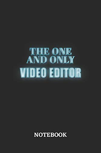 The One And Only Video Editor Notebook: 6x9 inches - 110 dotgrid pages • Greatest Passionate working Job Journal • Gift, Present Idea