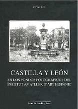 Castilla y León en los fondos fotográficos del Institut Amatller d'Art Hispànic