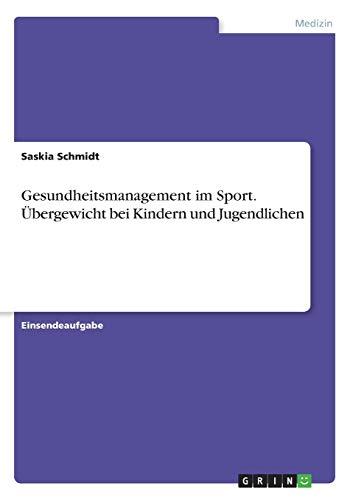 Gesundheitsmanagement im Sport. Übergewicht bei Kindern und Jugendlichen