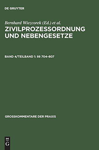 Zivilprozessordnung und Nebengesetze: §§ 704–807 (Großkommentare der Praxis)