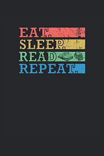 """Eat Slepp Read Repeat - Comer Dormir Leer Repetir: Cuaderno   Cuadriculado   A cuadros (6 """"x9"""" (15,24 x 22,86 cm)), 120 páginas, papel crema, cubierta mate"""