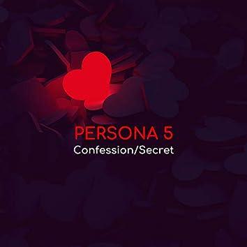 Confession/Secret (Persona 5)