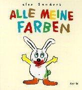 Alle meine Farben: Pappbilderbuch