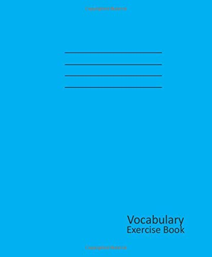 Vocabulary Exercise Book: 165 x 200mm 64 Paged, Blank 3-Column Vocabulary Journal Notebook for Children, Kids, Teens, etc. 90 gsm paper - Blue cover