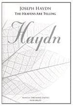 Heavens Are Telling by Haydn, Joseph (2011) Paperback