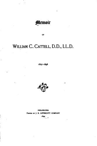 Memoir of William C. Cattell
