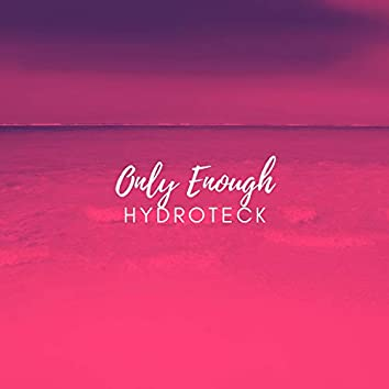 Only Enough
