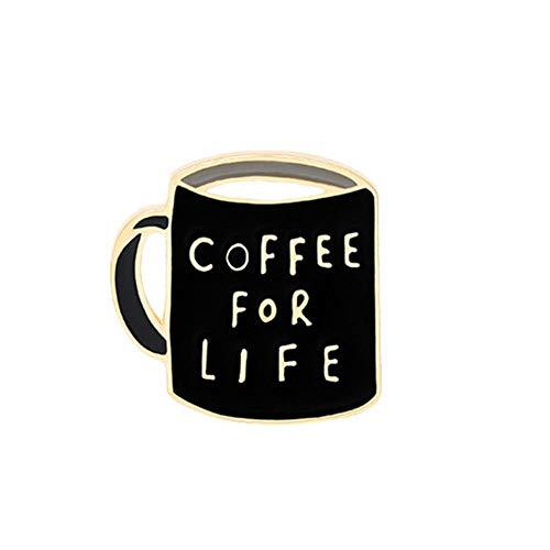 Coffee First Life Pin de esmalte Taza de café negro Banner Broche Bolsa Ropa Pin de solapa Insignia Café Café Joyería Regalo para amigos-Café para toda la vida