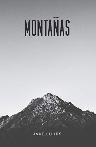 Montañas: 25 Devocionales Con Jake Luhrs
