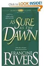 As Sure as the Dawn (Mark of the Lion #3) 10th (tenth) edition Text Only