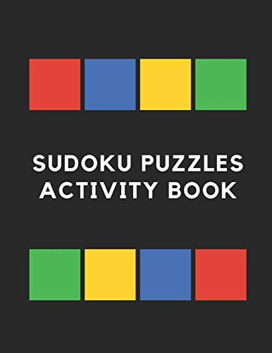 Sudoku Puzzles Activity Book: 50 Sudoku Puzzle Activity Book. Easy, Medium and Hard Level Brain Games with Solution
