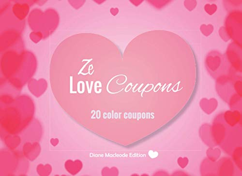 Ze Love Coupons: v1-2   20 full Color coupons to complete   gift idea for Valentine's day Birthday or Christmas   for her for him couples dad mom   heart