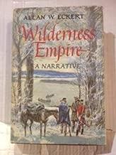 Wilderness Empire a Narrative