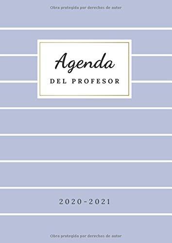 Agenda del Profesor 2020 2021: Cuaderno del Profesor con...