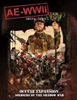 Ae-WWII Retro Sci-Fi Occult Expansion: Soldiers of the Shadow War