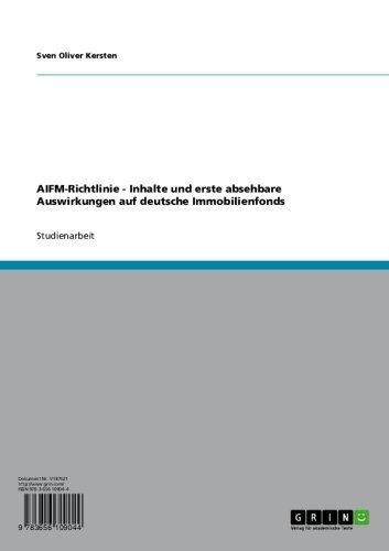 AIFM-Richtlinie. Inhalte und erste absehbare Auswirkungen auf deutsche Immobilienfonds