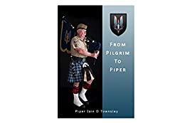 Pilgrim to Piper by [Iain Townsley]