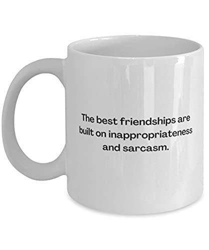 N\A Lustige Kaffeetasse, Beste Freundschaften Bauen auf Sarkasmus, BFF Geburtstag auf