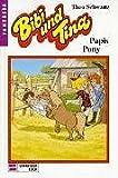 Bibi und Tina, Bd.11, Papis Pony
