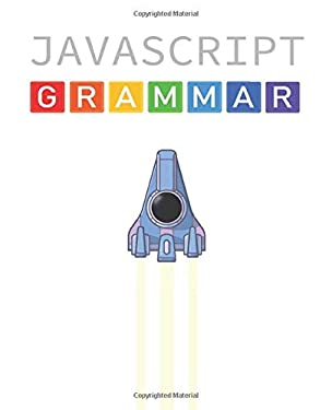 JavaScript Grammar: In Color