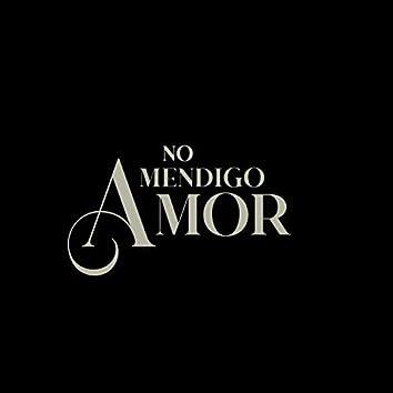 No mendigo amor
