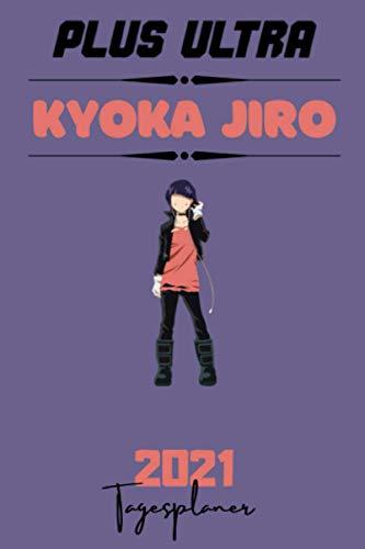 2021 BNHA DAILY PLANNER – KYOKA JIRO – Deutsche Edition – (6 x 9 inches) Calendar / Diary / Journal (BNHA GERMAN PLANNERS)