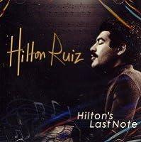 Hilton's Last Note