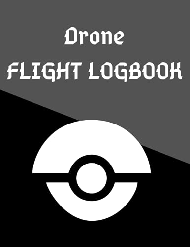 Drone flight Logbook: Logbook for tracking all your driving flights   Logbook for all flights with drones, quadrocopter or multicopter   Template for ... flights   8.5 * 11 format (21.59 x 27.94 cm).