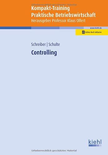 Kompakt-Training Controlling (Kompakt-Training Praktische Betriebswirtschaft)
