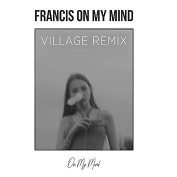 On My Mind (Village Remix)