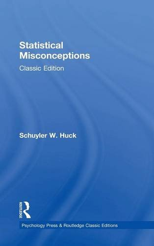 Statistical Misconceptions: Classic Edition (Psychology Press & Routledge Classic Editions)