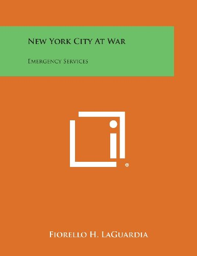 New York City at War: Emergency Services