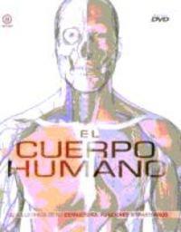 El cuerpo humano (Grandes temas) (Spanish Edition)