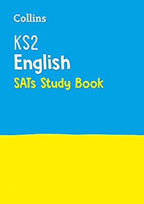 KS2 English SATs Revision Guide: 2019 tests (Collins KS2 SATs Practice) by Collins