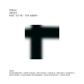 Next To Me - The Album -