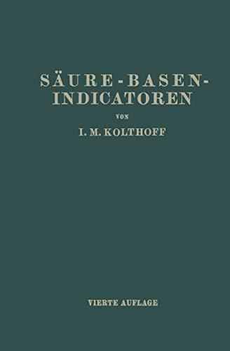 Säure-Basen- Indicatoren: Ihre Anwendung bei der Colorimetrischen Bestimmung der Wasserstoffionenkonzentration