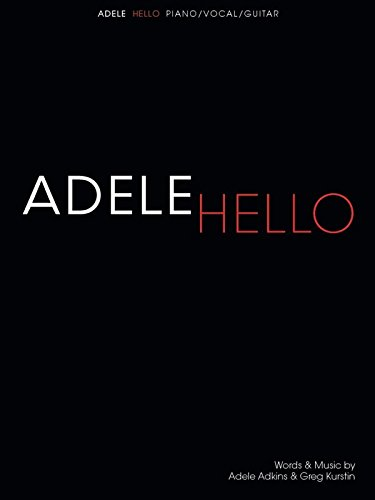 Adele: Hello (Piano Vocal Guitar Sheet Music): Noten für Klavier, Gesang, Gitarre